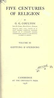 Five centuries of religion by Coulton, G. G.