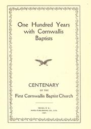 Cover of: One hundred years with Cornwallis Baptists by