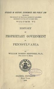 Cover of: History of proprietary government in Pennsylvania