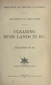 Cover of: Clearing bush lands in B.C