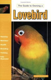 Cover of: The Guide to Owning a Lovebird (Guide to Owning)