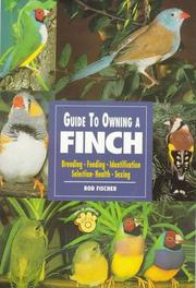 Cover of: The Guide to Owning a Finch | Rod Fischer