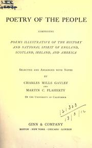 Cover of: Poetry of the people, comprising poems illustrative of the history and national spirit of England, Scotland, Ireland, and America, selected and arranged, with notes