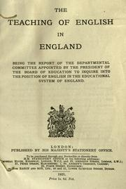 Cover of: The teaching of English in England | Great Britain. Board of Education. Committee on English in the educational system of England.
