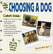 Cover of: The simple guide to choosing a dog