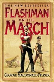 Cover of: Flashman on the March: from the flashman papers, 1867-8