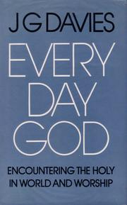 Cover of: Every day God | John Gordon Davies