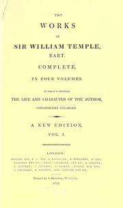 The works of Sir William Temple, bart by Temple, William Sir