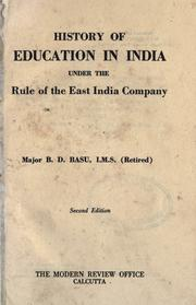 Cover of: History of education in India, under the rule of the East India Company