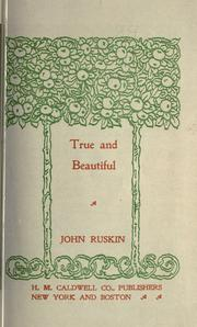 Cover of: True and beautiful: Painting, Morals and Religion