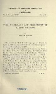 Cover of: The psychology and physiology of mirror-writing