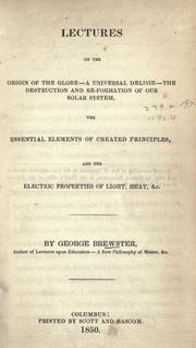Cover of: Lectures on the origin of the Globe