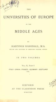 The universities of Europe in the Middle Ages by Hastings Rashdall