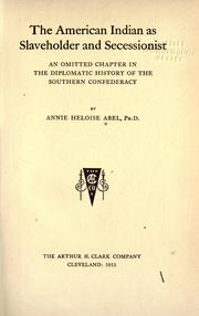 The slaveholding Indians by Annie Heloise Abel