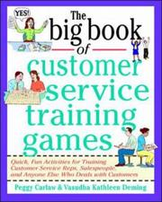 Cover of: The Big Book of Customer Service Training Games (Big Book) | Peggy Carlaw
