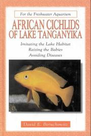 African cichlids of Lake Tanganyika by David E. Boruchowitz