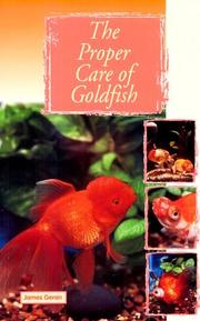 Cover of: The Proper Care of Goldfish (The Proper Care of) | James Geran