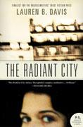 Cover of: The radiant city | Lauren B. Davis
