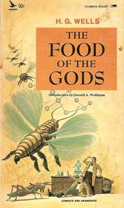 Cover of: The food of the gods: and how it came to earth.