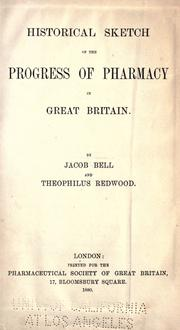 Cover of: Historical sketch of the progress of pharmacy in Great Britain