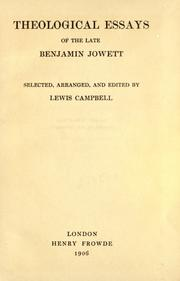 Cover of: Theological essays of the late Benjamin Jowett