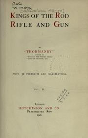 Cover of: Kings of the rod, rifle and gun