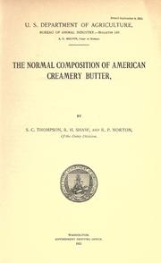 Cover of: The normal composition of American creamery butter