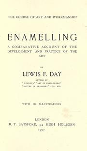 Cover of: Enamelling: a comparative account of the development and practice of the art