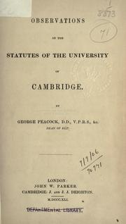 Cover of: Observations on the statutes of the University of Cambridge