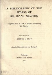 A bibliography of the works of Sir Isaac Newton by G. J. Gray