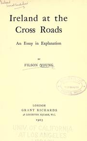 Cover of: Ireland at the cross roads
