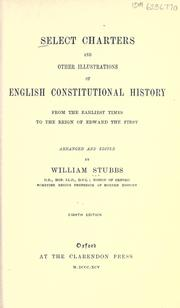 Select charters and other illustrations of English constitutional history by Stubbs, William