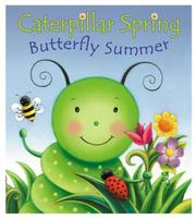 Cover of: Caterpillar Spring, Butterfly Summer