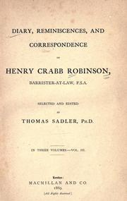 Cover of: Diary, reminiscences, and correspondence of Henry Crabb Robinson ..