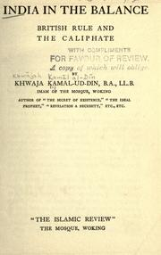 Cover of: India in the balance, British rule and the caliphate