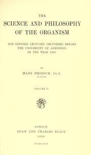 Cover of: The science and philosophy of the organism