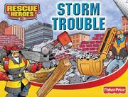 Cover of: Storm Trouble!