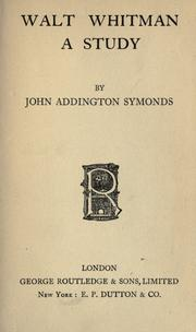 Walt Whitman by Symonds, John Addington
