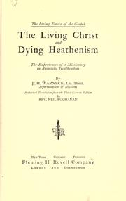 Cover of: The living Christ and dying heathenism