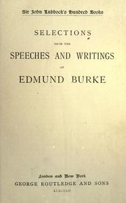 Cover of: Selections from the speeches and writings of Edmund Burke
