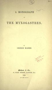 Cover of: Monograph of the Myxogastres