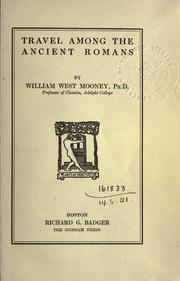 Cover of: Travel among the ancient Romans