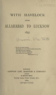 Cover of: With Havelock from Allahabad to Lucknow, 1857