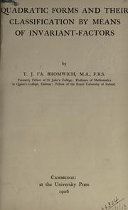 Quadratic forms and their classification by means of invariant-factors by Thomas John I'Anson Bromwich
