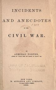 Cover of: Incidents anecdotes of the civil war