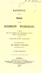 Cover of: A rational of the ritual of the Hebrew worship