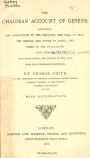 Cover of: The Chaldean account of Genesis, containing the description of the creation, the fall of man, the deluge, the tower of Babel, the times of the patriarchs, and Nimrod by Smith, George