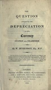 Cover of: The question concerning the depreciation of our currency stated and examined