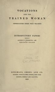 Vocations for the trained woman by Agnes Frances Perkins