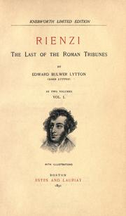 Cover of: Rienzi, the last of the Roman tribunes